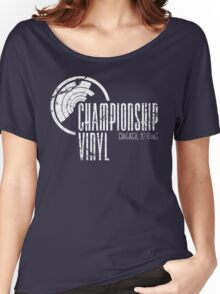 Championship Vinyl Women's Relaxed Fit T-Shirt