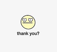 Thank You? by DailyEffingNews
