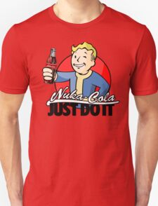 nuka cola just ...it T-Shirt