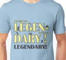 LEGEN... DARY! | Classic Barney Quote Unisex T-Shirt