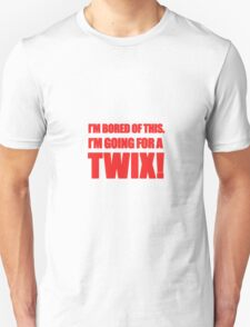 """""""I'm Bored of This, I'm Going For A Twix."""" - Peter Manion Unisex T-Shirt"""