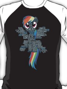 I am a brony because... T-Shirt