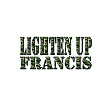 LIGHTEN UP FRANCIS - green camo Photographic Print