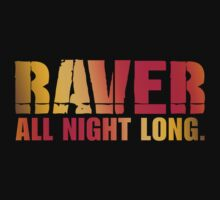 RAVER ALL NIGHT LONG by DropBass