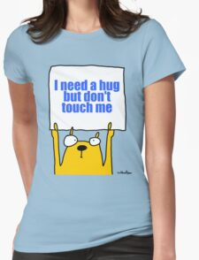 I need a hug... Womens Fitted T-Shirt