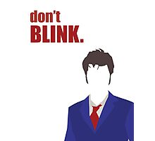 Don't Blink - 10th Doctor Photographic Print