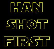 Han Shot First by PingusTees