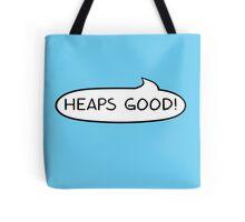 Australian Slang-Heaps Good! Tote Bag