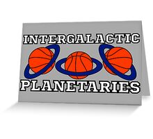 Intergalactic Planetaries Greeting Card
