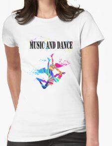 MUSIC AND DANCE Womens Fitted T-Shirt