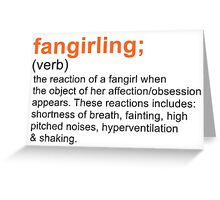 Fangirling Greeting Card