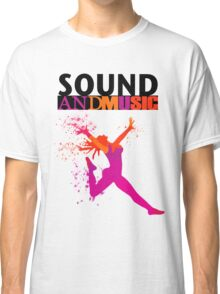 SOUND AND MUSIC Classic T-Shirt