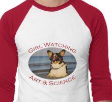 Girl Watching: Art & Science Men's Baseball ¾ T-Shirt