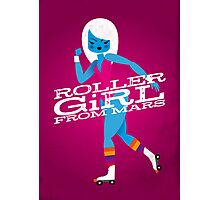 Roller Girl From Mars Photographic Print