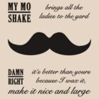 My Mo Shake Brings All The Ladies by Gumley
