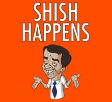 SHISH HAPPENS  by DanDav