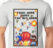True war was the bit war Unisex T-Shirt