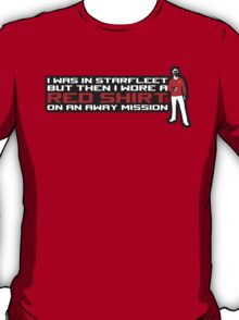 I took a Red Shirt... T-Shirt