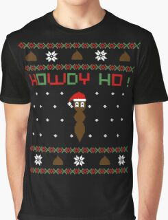 Howdy ho !  Graphic T-Shirt