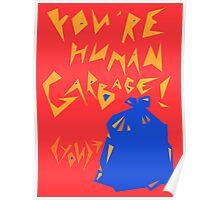 Human Garbage Poster