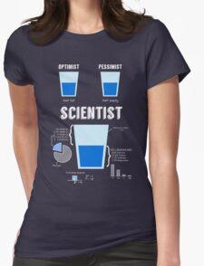 Optimist... pessimist... SCIENTIST! T-Shirt