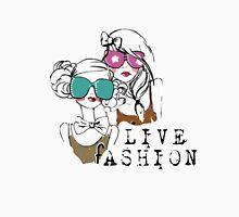LIVE FASHION Unisex T-Shirt