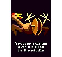 Monkey Island - Rubber chicken with a pulley in the middle Photographic Print