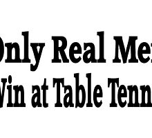 Table Tennis by greatshirts