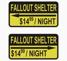 Fallout Shelter Sign with Price (left & right) Kids Clothes