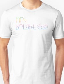 mrs. brightside 3 T-Shirt