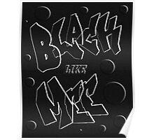 BLACK LIKE MEE Poster