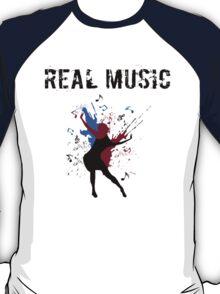 REAL MUSIC T-Shirt