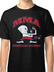 Fightin' Dudes Classic T-Shirt