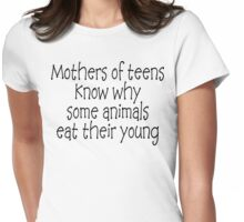 Funny Mother of Teenagers Womens Fitted T-Shirt