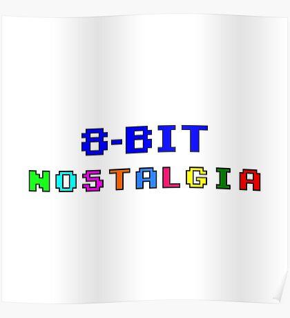 8 Bit Nostalgia  Poster