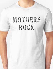 Mothers Rock T-Shirt