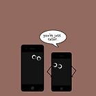 iPhone 4 & 5 - You're just taller.. by stevebluey