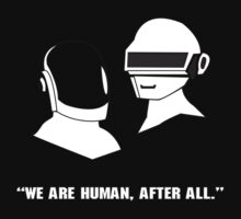 We Are Human - Daft Punk by eelectro11