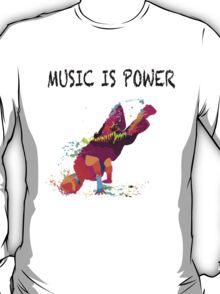 MUSIC IS POWER T-Shirt