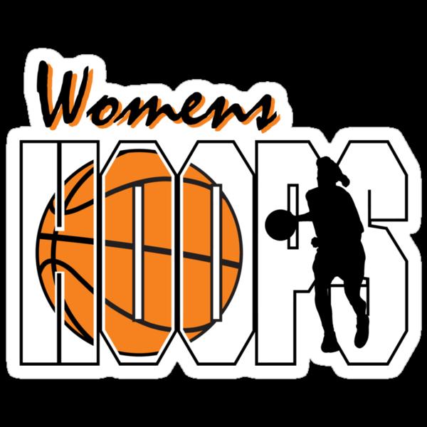 Basketball Women's Hoops Women's by SportsT-Shirts