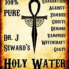 Dr. J Seward's Holy Water by Dmitri Arbacauskas