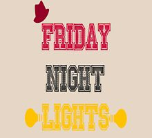 Friday night lights Unisex T-Shirt
