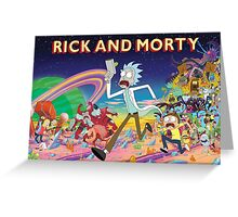Rick And Morty..........And Monsters Greeting Card