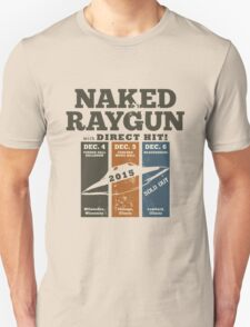 NAKED RAYGUN FOR CHRISTMAS 2015 T-Shirt
