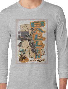 Baller Hoops Basketball Slam Dunker Long Sleeve T-Shirt