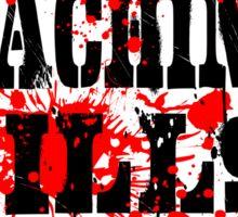 This Machine Kills Fascists - on dark Sticker