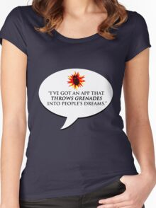 """""""I've got an app that throws grenades into people's dreams."""" - Malcolm Tucker Women's Fitted Scoop T-Shirt"""