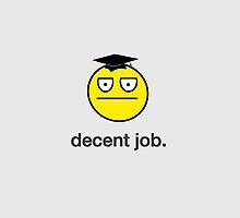 Decent Job by DailyEffingNews