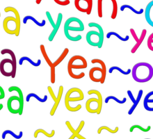 YeahYEAHyeah - products Sticker