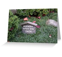Stay On The Path Greeting Card